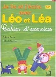 Je lis et j'écris avec Léo et Léa : Cahier d'exercices, CP