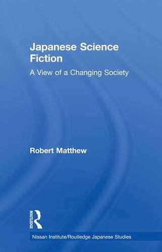 japanese-science-fiction-a-view-of-a-changing-society