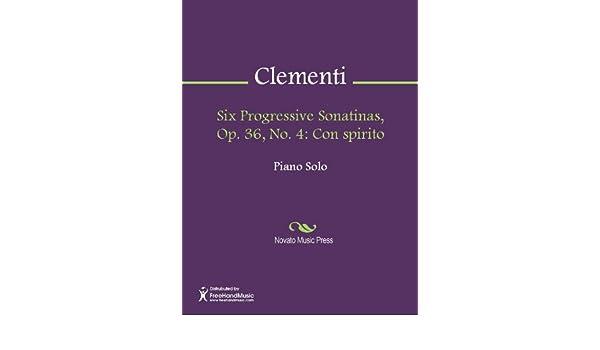 Six Progressive Sonatinas, Op. 36, No. 4: Con spirito