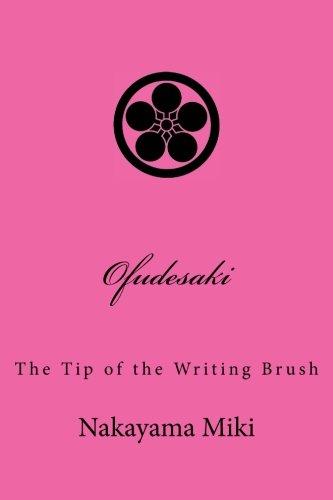Ofudesaki: The Tip of the Writing Brush por Nakayama Miki