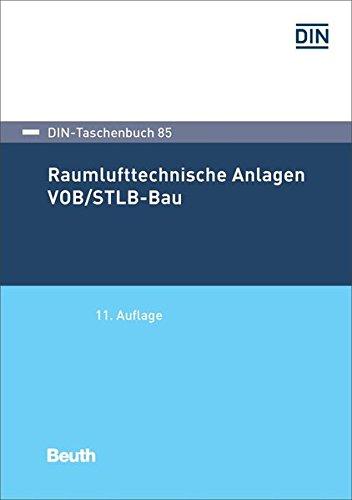 Raumlufttechnische Anlagen VOB/STLB-Bau: VOB Teil C: ATV DIN 18299, ATV DIN 18379 (DIN-Taschenbuch)