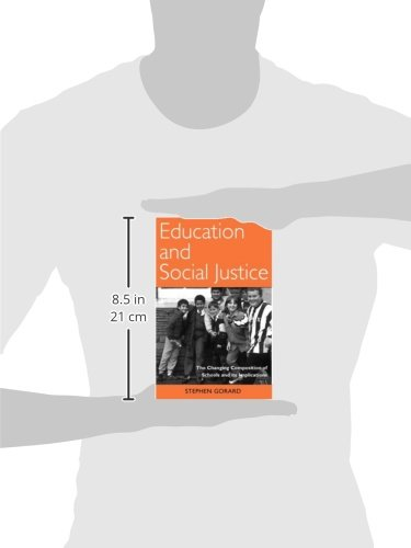 Education and Social Justice: The Changing Composition of Schools and Its Implications