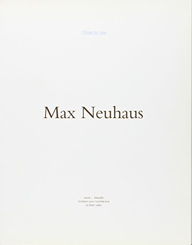 Three to one. M. Neuhaus par Neuhaus Max