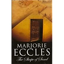 The Shape of Sand by Marjorie Eccles (2004-05-01)