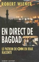 EN DIRECT DE BAGDAD par ROBERT WIENER