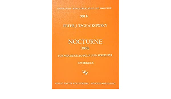 P Tschaikowsky I - Nocturne Noten für Violoncello und Streicher Quintett