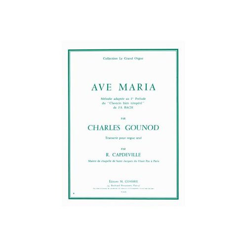 COMBRE GOUNOD CHARLES - AVE MARIA - ORGUE Klassische Noten Orgel
