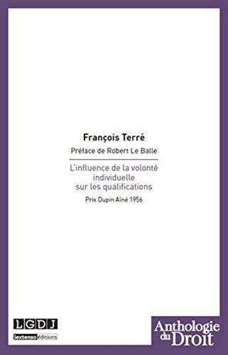 L'influence de la volonté individuelle sur les qualifications par François Terré