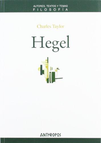 Hegel. Charles Taylor (Att Filosofia)