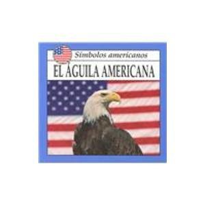 El Aguila Americana (American Symbols) por Lynda Sorensen