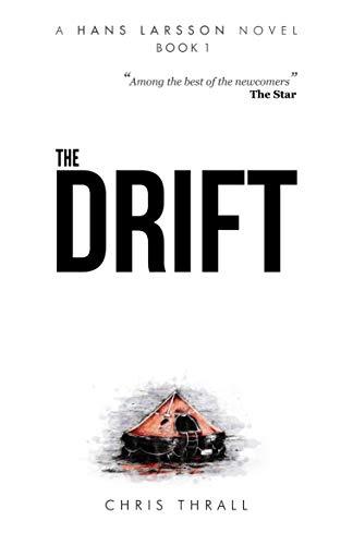 The Drift (A Hans Larsson Thriller Book 1) (English Edition)