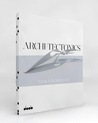 Architectonics: Winka Dubbeldam