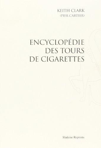 Encyclopédie des tours de cigarettes (1...