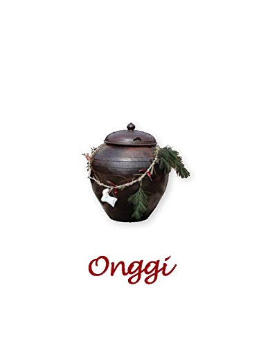 Onggi, The Breathing Pottery (English Edition)