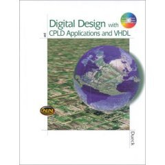 Digital Design with CPLD Applications and VHDL (with CD)