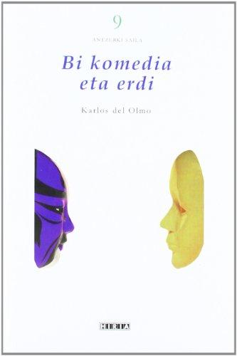 Bi Komedia Eta Erdi (Antzerki Saila)