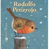 Bichitos Curiosos. Rodolfo Petirrojo: Rodolfo Petirrojo. Bichitos Curiosos.
