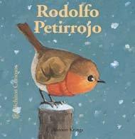 Bichitos Curiosos. Rodolfo Petirrojo: Rodolfo Petirrojo. Bichitos Curiosos. por Antoon Krings