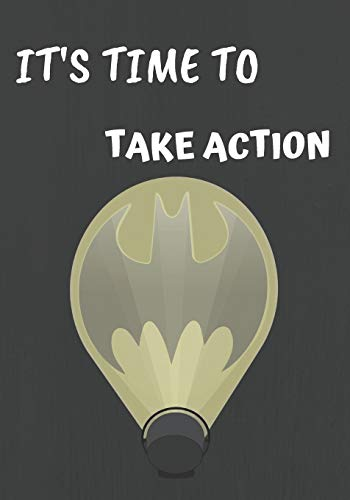 It's Time To Take Action: Dark Batman Sketchbook/Workbook to Drawing, Doodling or Sketching for Kids, 120 Blank Pages, Small 7x10. Grey, White and Yellow Light Cover Design (Kids Für Batman Belt Utility)