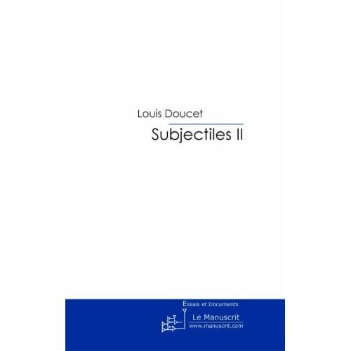 Subjectiles II: Essais critiques (MT.CULTURE)