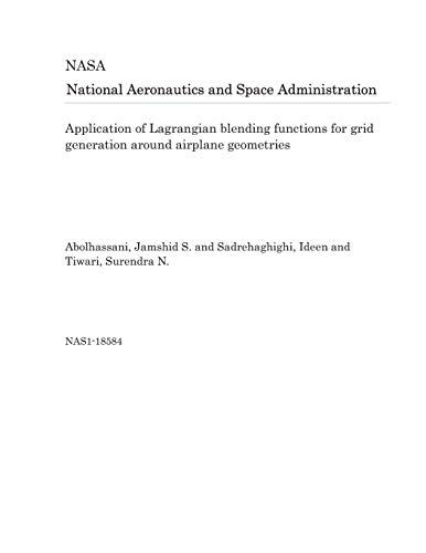Application of Lagrangian blending functions for grid generation around airplane geometries
