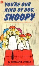 You're Our Kind of Dog, Snoopy (Coronet Books) by Charles M. Schulz (1-Jul-1982) Paperback