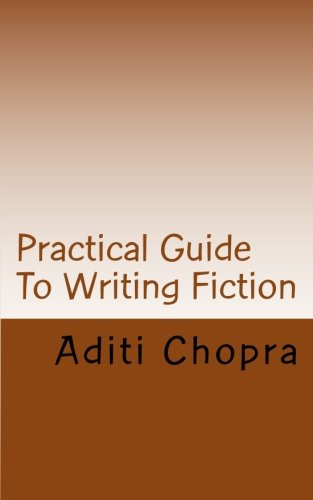 ebook: Practical Guide To Writing Fiction (B00BZLVXRC)