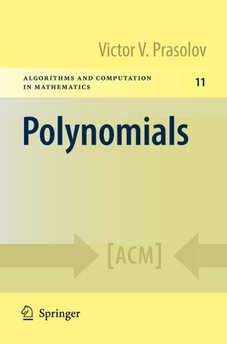Polynomials (Algorithms and Computation in Mathematics) 2004 edition by Prasolov, Victor V. (2009) Paperback