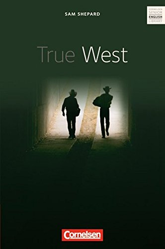 True West. Textheft: Cornelsen Senior English Library - Fiction