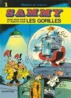 SAMMY N°1 : BONS VIEUX POUR LES GORILLES par Raoul Cauvin, Berck