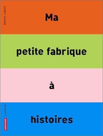 Ma Petite Fabrique Histoires [Pdf/ePub] eBook