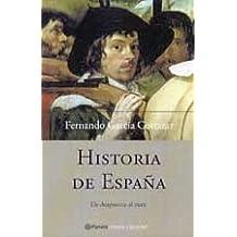 Historia de España de Atapuerca al euro Historia Y Sociedad: Amazon.es: Garcia De Cortazar, Fernando: Libros
