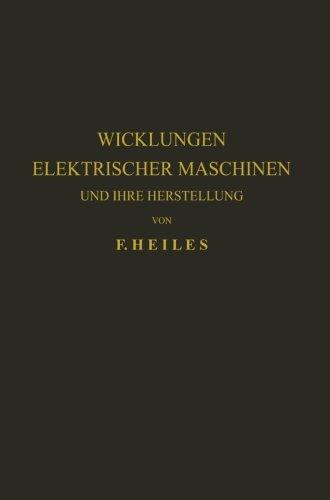 Wicklungen Elektrischer Maschinen und Ihre Herstellung (German Edition)