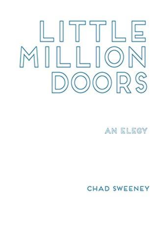 Little Million Doors por Chad Sweeney