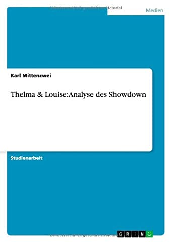 Thelma & Louise: Analyse des Showdown