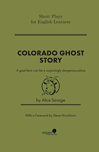 Colorado Ghost Story (Short Plays for English Learners)