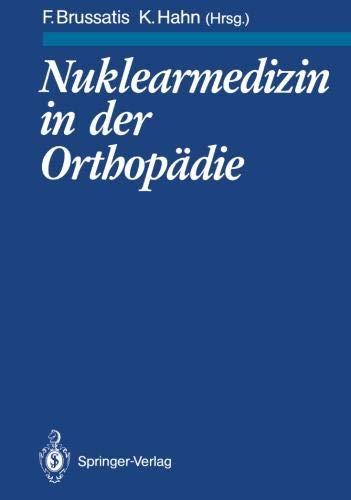 Nuklearmedizin in der Orthopädie (German Edition)