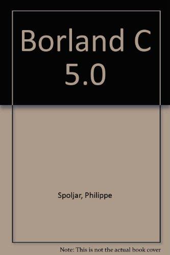 Borland C++ 5, mode d'emploi par Spoljar