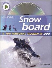 Snowboard. Ediz. illustrata. Con DVD por Neil McNab