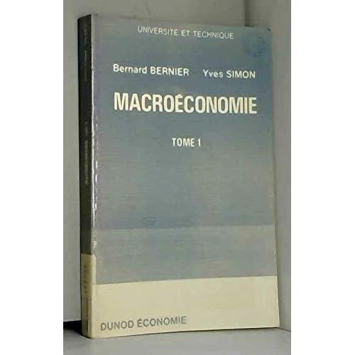 Macroéconomie Tome 1