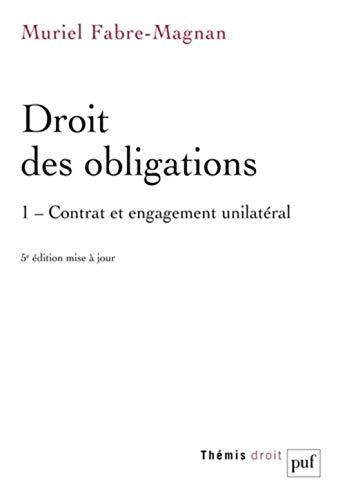Droit des obligations : Tome 1, Contrat et engagement unilatéral par Muriel Fabre-Magnan