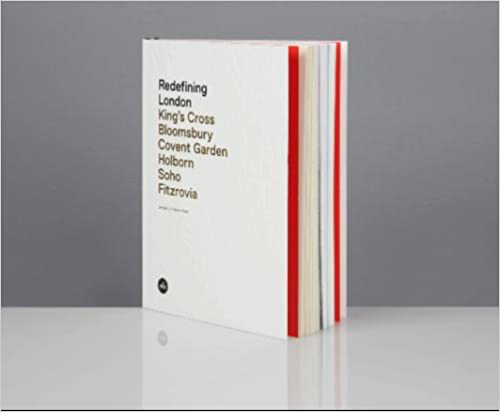Book Redefining London: King's Cross, Bloomsbury, Covent Garden, Holborn, Soho, Fitzrovia