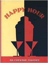 Download Happy Hour 80 Cocktail Classici Con Gadget Pdf