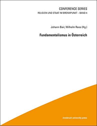 Fundamentalismus in Österreich (Religion und Staat im Brennpunkt)