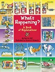 What's Happening?: A Book of Explanations by Patricia Relf (2000-09-06)