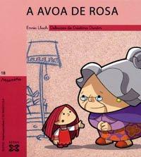 A avoa de Rosa (Infantil E Xuvenil - Paseniño)
