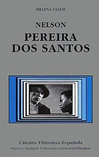 Nelson Pereira dos Santos (Cátedra/Filmoteca Española. Cineastas Latinoamericanos) por Helena Salem