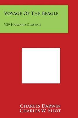 [(Voyage of the Beagle : V29 Harvard Classics)] [By (author) Professor Charles Darwin ] published on (March, 2014)