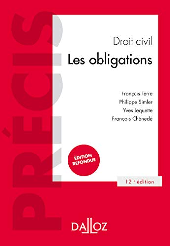 Droit civil Les obligations - 12e éd. par François Terré