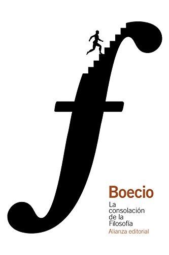 La consolación de la Filosofía (El Libro De Bolsillo - Clásicos De Grecia Y Roma) por Boecio
